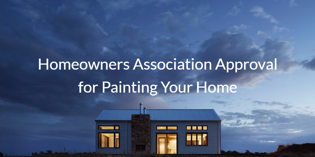 Homeowners Association Approval for Painting Your Home