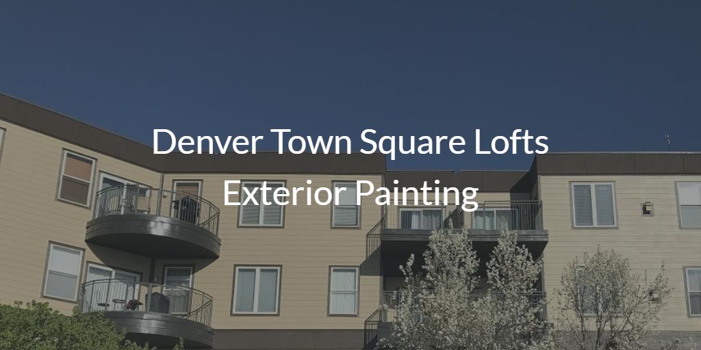 Denver town square loft exterior painting