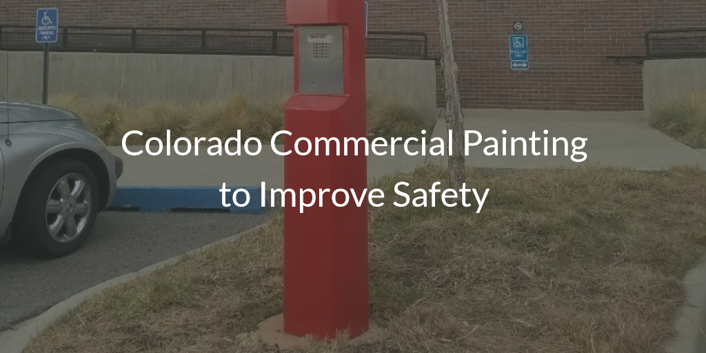 colorado commrcial painting to improve safety